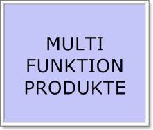 MULTIFUNKTIONSPRODUKTE